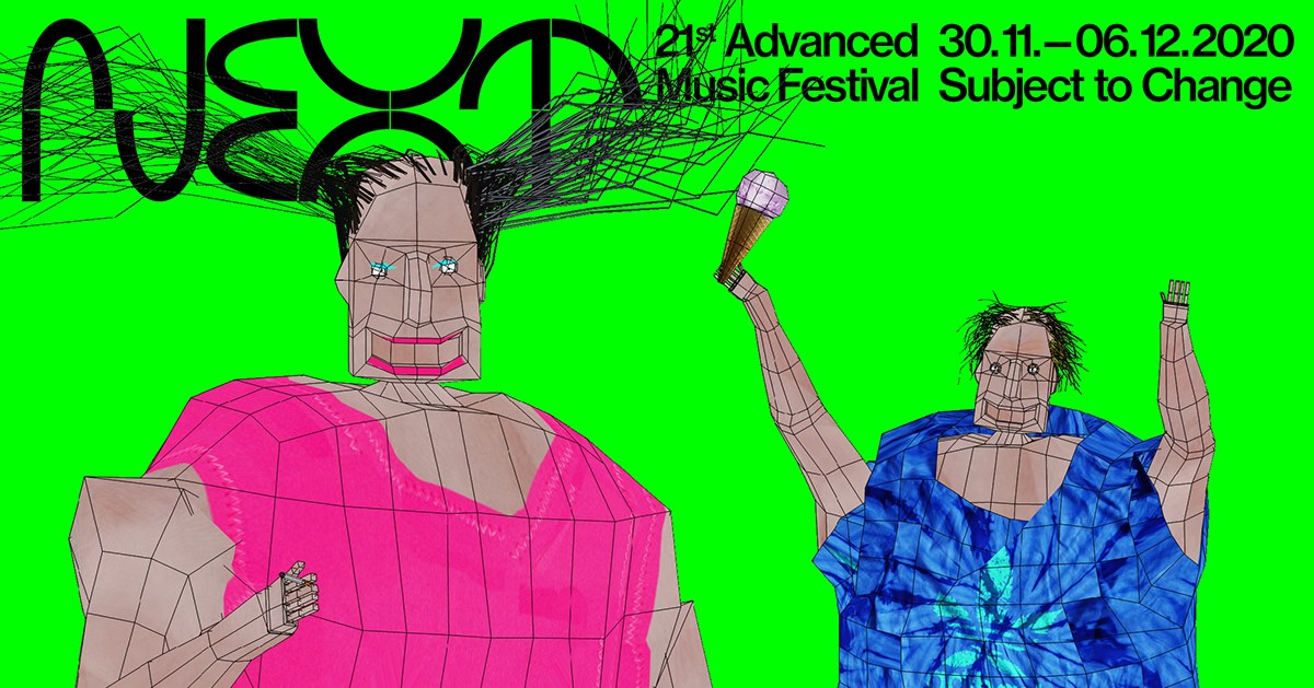 NEXT 2020: 21st Advanced Music Festival – Subject to Change
