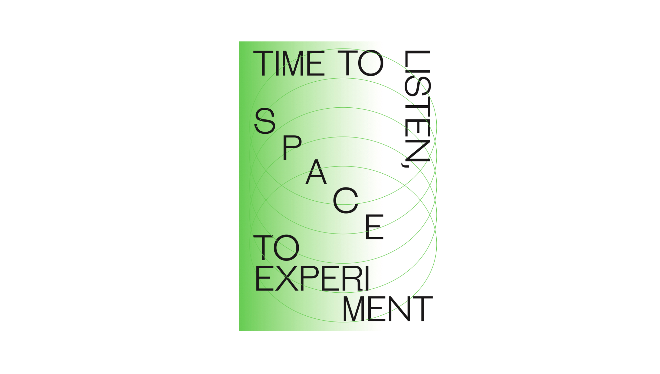 Publication: Time To Listen, Space To Experiment